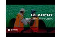 LIC Carpark - Underground Stormwater System Video