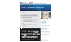 FlowCam - Model 8000 Series - Identify & Classify Aquatic Microorganisms System - Brochure