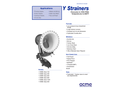 ACME - Model Y Type - Strainers - Brochure