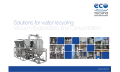 Solutions for water recycling Vacuum Evaporators and Concentrators   www.eco-techno.it    The  Company  This is the great opportunity we have by usin
