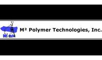 M2 Polymer Technologies, Inc.