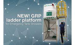 NEW GRP Ladder Platform for Emergency Tank Showers