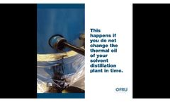 Change of Thermal Oil at a Solvent Recovery Unit - Video