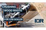 Crushing Wood Waste for Swedish CFB Boiler - Video