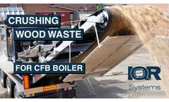 Crushing Wood Waste for Swedish CFB Boiler - Video