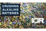 Crushing of Alkaline Batteries - Video