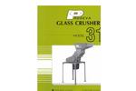 Glass Crusher Model 318 Brochure