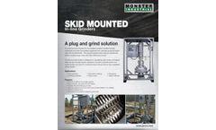Skid Mounted Inline Grinder - Brochure