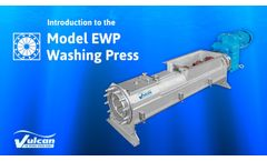 Vulcan Industries - Introduction to the Model EWP Washing Press - Video