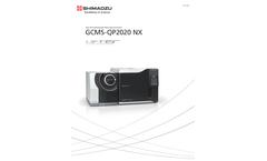 Shimadzu - Model GCMS-QP2020 NX - Single Quadrupole Gas Chromatograph Mass Spectrometer - Brochure