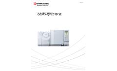 Shimadzu - Model GCMS-QP2010 SE - Single Quadrupole Gas Chromatograph Mass Spectrometer - Brochure