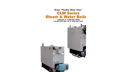Bryan - CLM Series - Steam & Water Boilers - Brochure