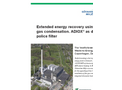 Extended Energy Recovery Using Flue Gas Condensation. ADIOX as Dioxin Police Filter Brochure