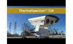 Implementing Automated Thermography with ThermalSpection 724 - Video