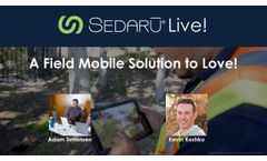 Sedaru Live! A Field Mobile Solution to Love - Video