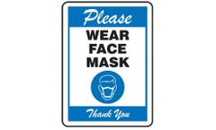 Safety Sign: Please Wear Face Mask Thank You - 14 x 10 - Blue