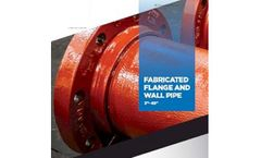 McWane - Fabricated Flange and Wall Pipe