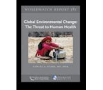 Global Environmental Change: The Threat to Human Health