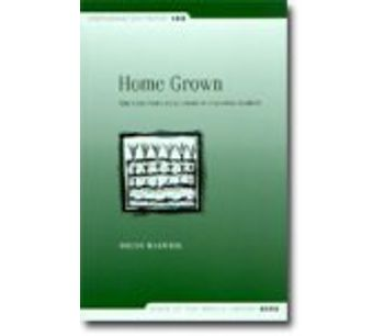 Home Grown: The Case For Local Food In A Global Market