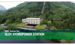 VAG Valves for Sloy Hydropower Station DE / EN - Video