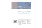 Half Frame Low Cost Bulk Bag Unloader with Flexible Screw Conveyor Brochure
