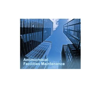 Antimicrobial Facilities Maintenance Services