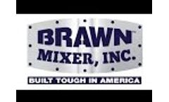 Welcome to Brawn Mixer Video