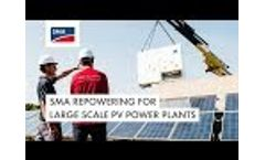SMA Repowering for large scale PV power plants Video