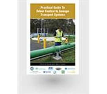 Practical Guide to Odour Control in Sewage Transport Systems