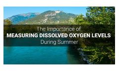 The Importance of Measuring Dissolved Oxygen Levels During Summer: Low Water, High Temperatures