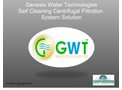 Genesis Water Technologies - Self Cleaning Centrifugal Filtration System Solution - Presentation