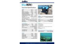 SeaView - Model BlueROV2 - Blue Robotics Remotely Operated Vehicle (ROV) - Brochure