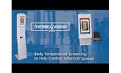 Thermo Vision Body Temperature Screening - Video