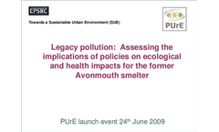 Legacy pollution: Assessing the implications of policies on ecological and health impacts for the former Avonmouth smelter pdf