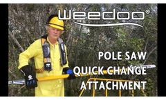 Weedoo Pole Saw quick change attachment- Video