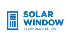 SolarWindow First-Ever: Electricity-Generating Flexible Glass Using High-Speed Manufacturing Process