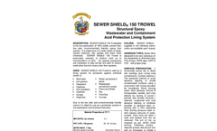 Sewer Shield - Model 150 - Trowelable Wastewater and Containment Acid Protection Lining Systems Brochure