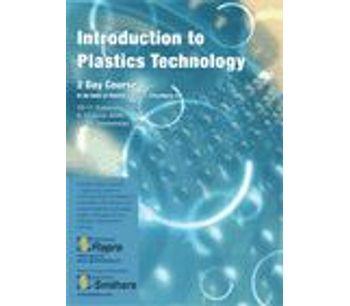 Introduction to Plastics Technology