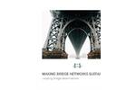 Making Bridge Networks Sustainable