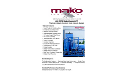 Makotherm 400 CFM Thermal Catalytic Oxidizer/High Vacuum System Spec Sheet