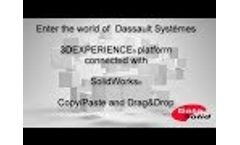 3D Experience Platform Connected with SolidWorks : Drag&Drop files Video