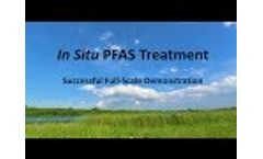 Breakthrough Treatment for PFAS: First Demonstrated In-Situ Treatment Solution for PFOA/PFOS Video