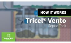 Introduction to the Tricel Vento Septic Tank - Video
