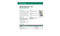 Quik-Solid - Model 50 - Granular Cross-Linked Polyacrylate Superabsorbent Polymer - Technical Datasheet