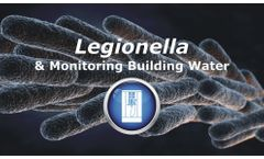 Legionella and Monitoring Building Water Discussed in New Online Video
