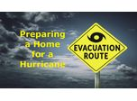 Preparing a Home for a Hurricane or Tropical Storm Discussed in New Online Video