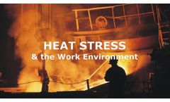 Heat Stress and the Work Environment Discussed in New Online Video