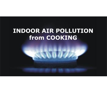 Indoor Air Pollution from Cooking Discussed in New Online Video