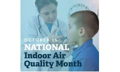 National Indoor Air Quality Awareness Month