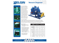 Elgin - Model ESS-DG-600 and ESS-DG-1200 - Vacuum Degasser - Brochure
